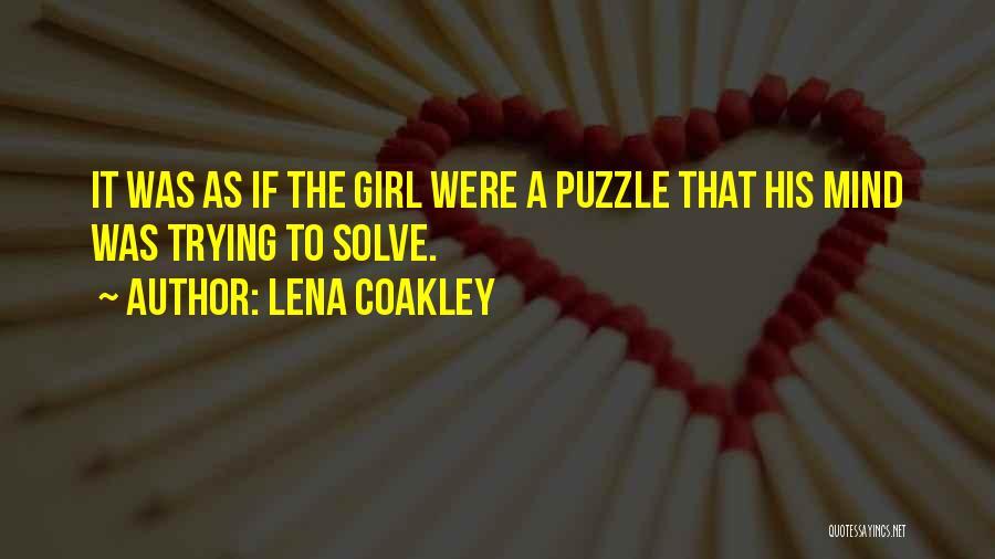 Lena Coakley Quotes 1662106