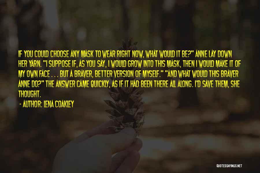 Lena Coakley Quotes 284148