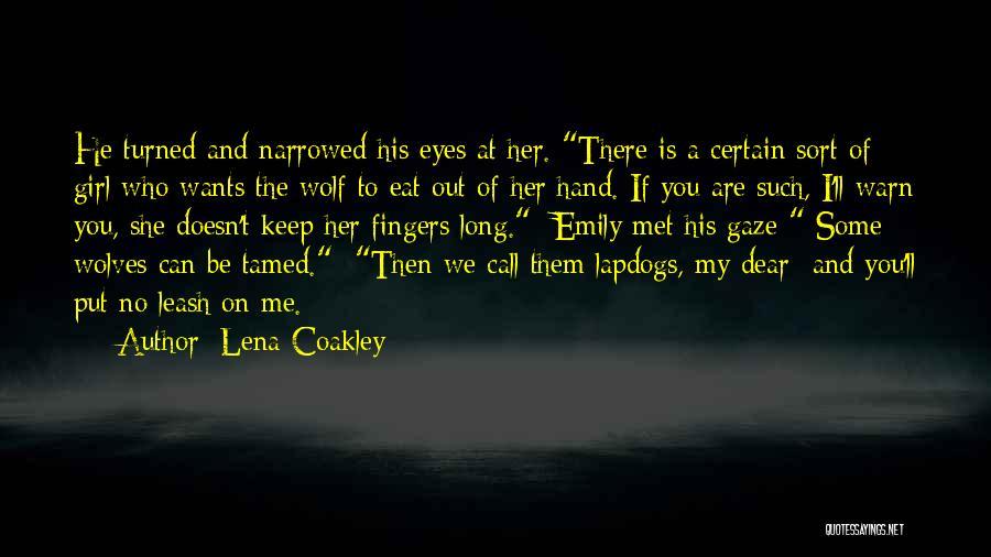 Lena Coakley Quotes 335236