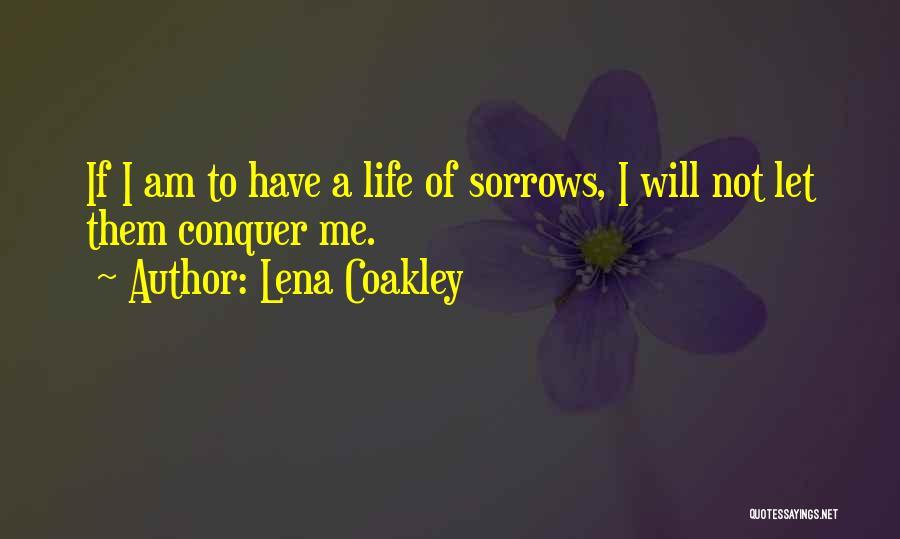 Lena Coakley Quotes 360954