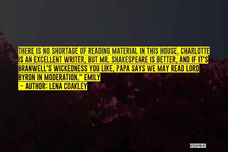Lena Coakley Quotes 601102