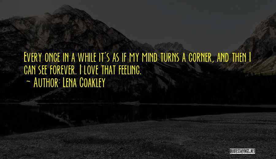 Lena Coakley Quotes 858688