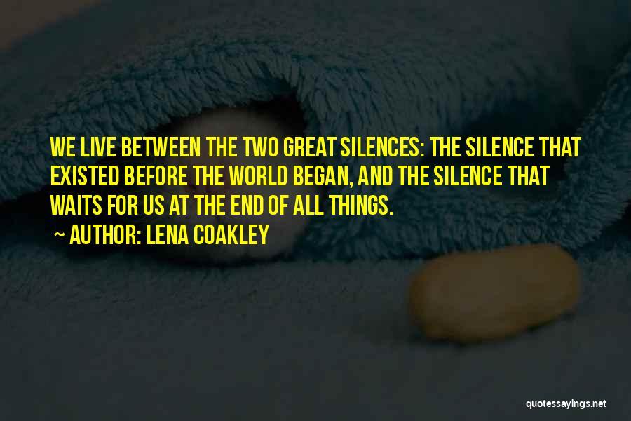 Lena Coakley Quotes 973910