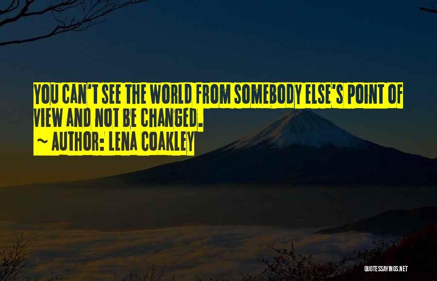 Lena Coakley Quotes 99042