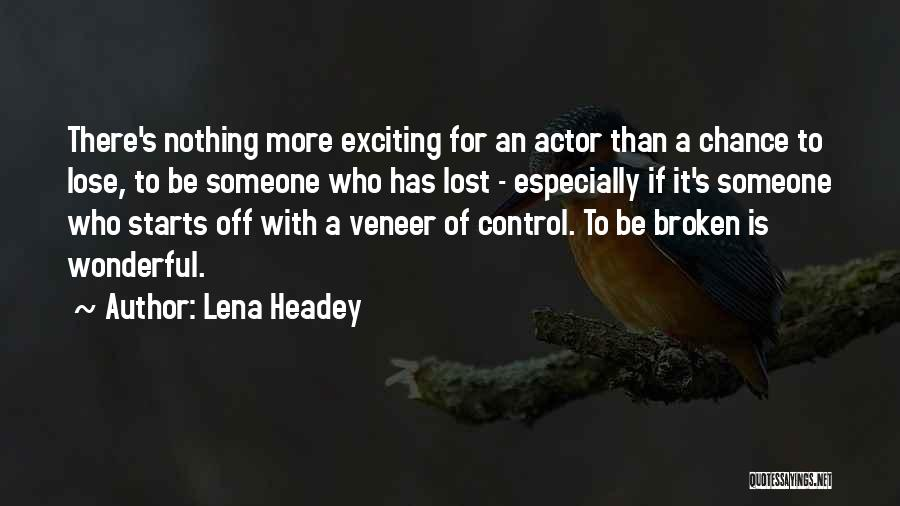 Lena Headey Quotes 1329984
