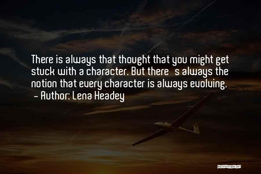 Lena Headey Quotes 1431268
