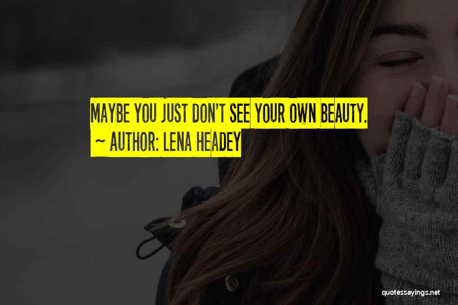 Lena Headey Quotes 1440715
