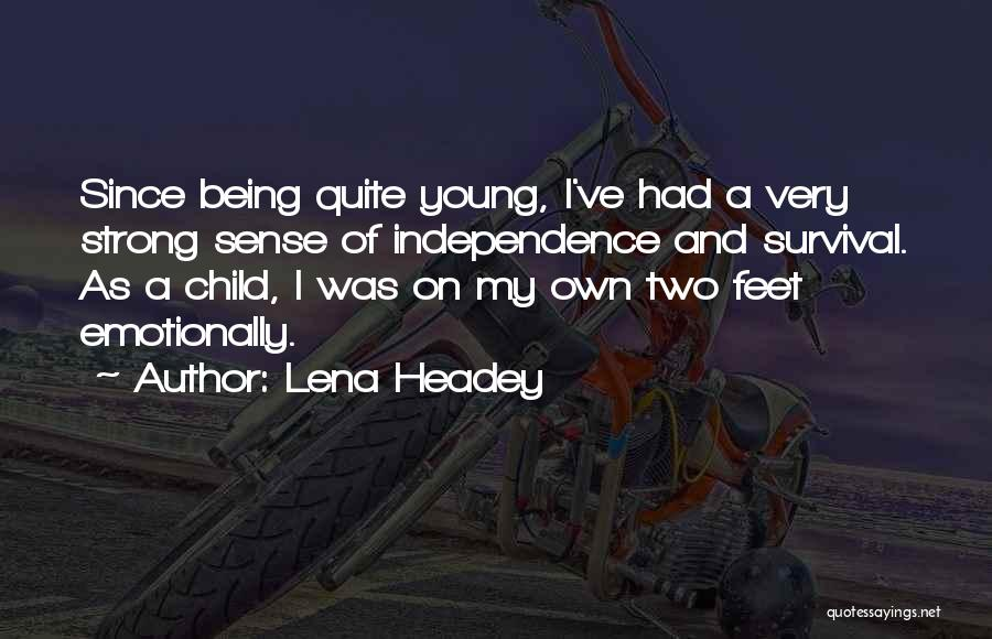 Lena Headey Quotes 152054