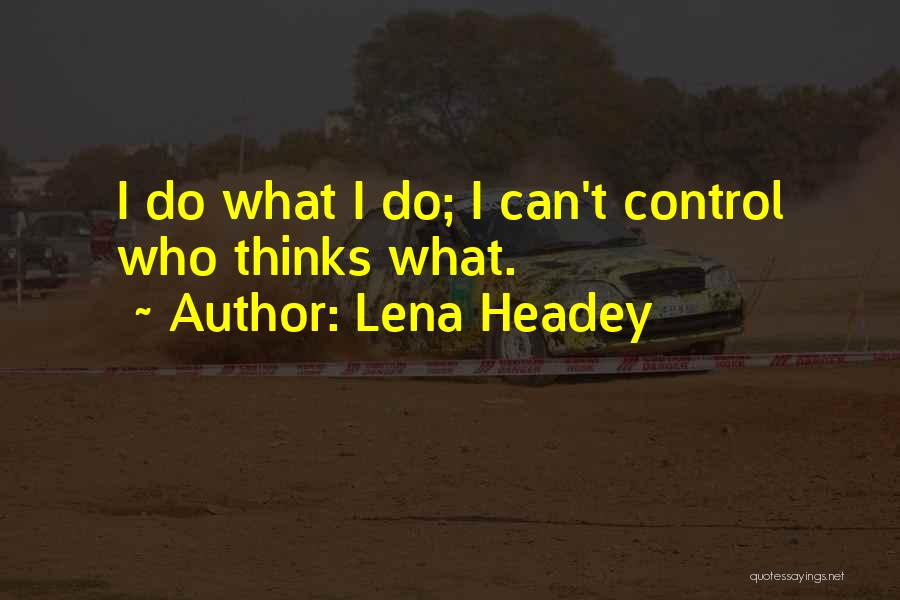 Lena Headey Quotes 1879071