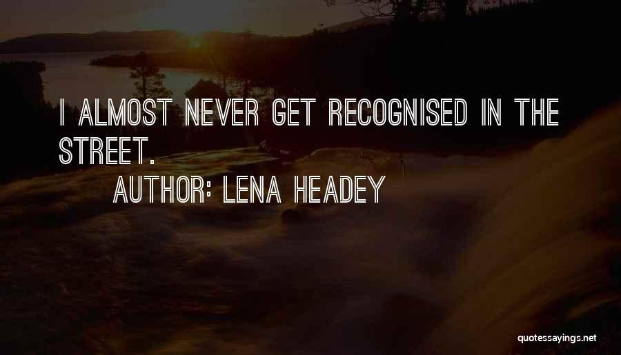 Lena Headey Quotes 1893234