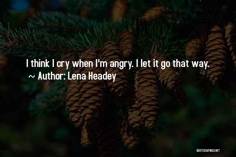 Lena Headey Quotes 2059914
