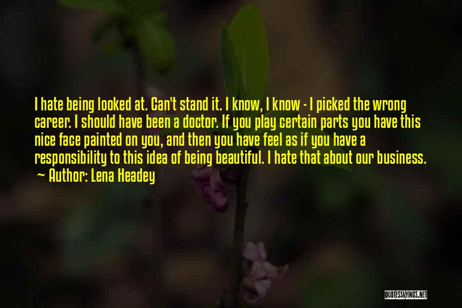 Lena Headey Quotes 2236861