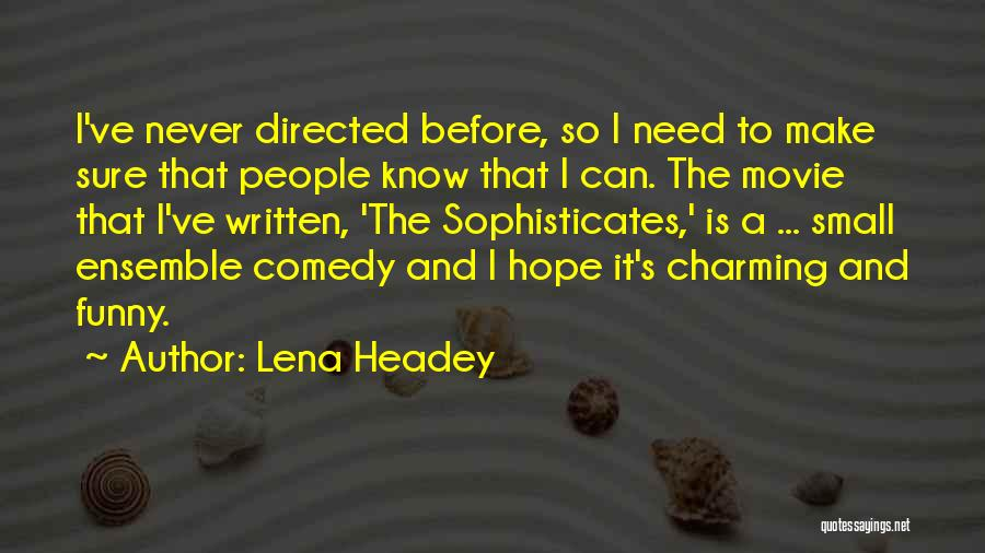 Lena Headey Quotes 885409