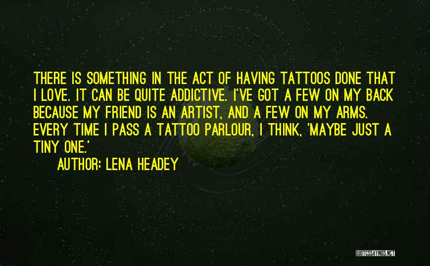 Lena Headey Quotes 956603