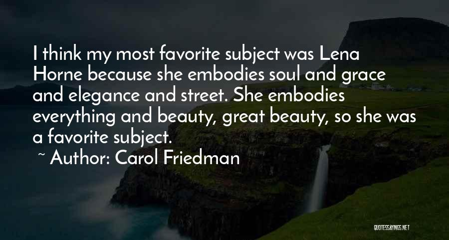 Lena Horne Beauty Quotes By Carol Friedman
