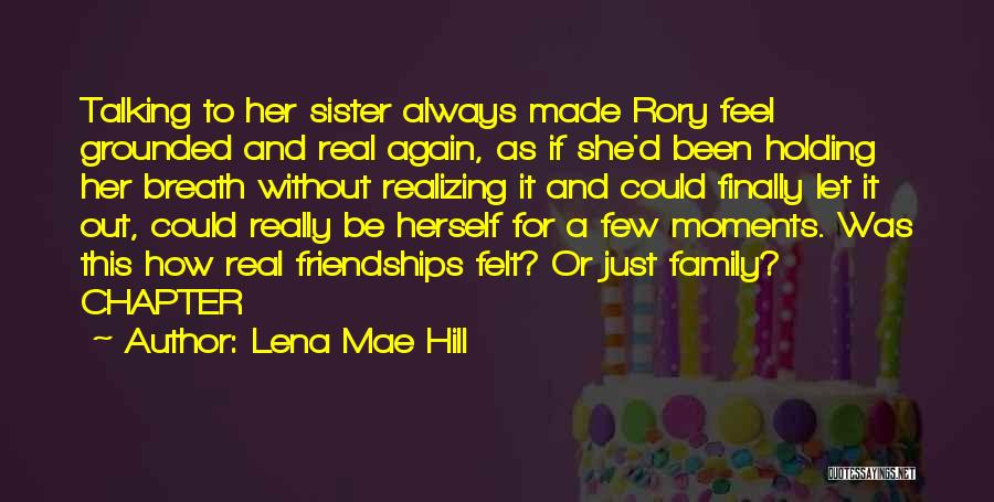 Lena Mae Hill Quotes 733942