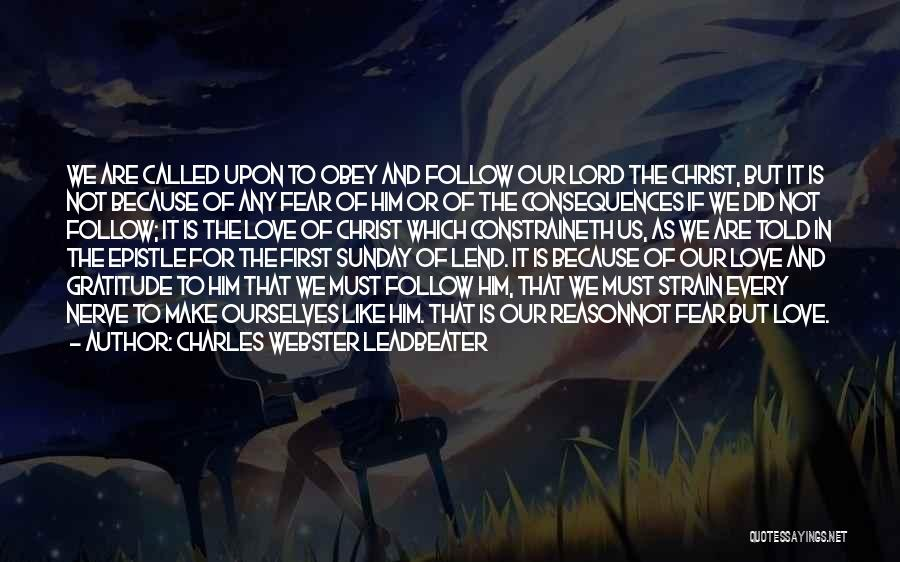 Lend Quotes By Charles Webster Leadbeater