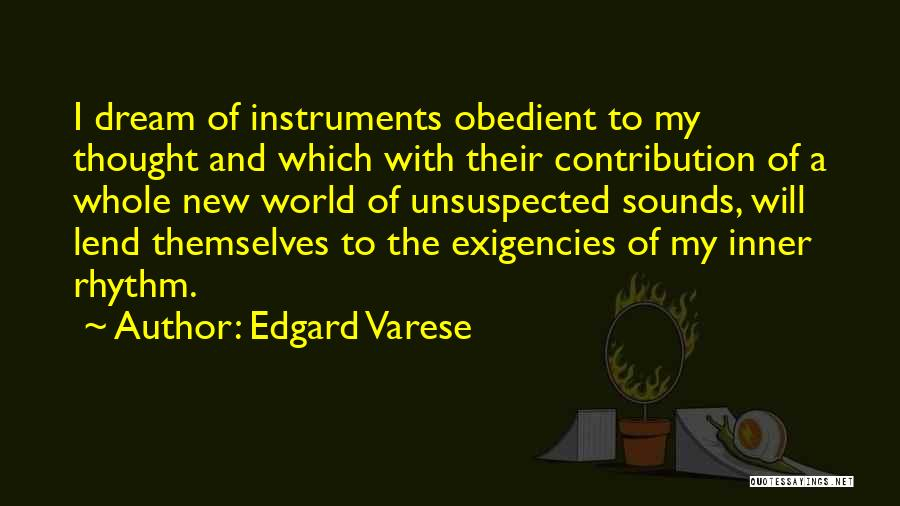 Lend Quotes By Edgard Varese