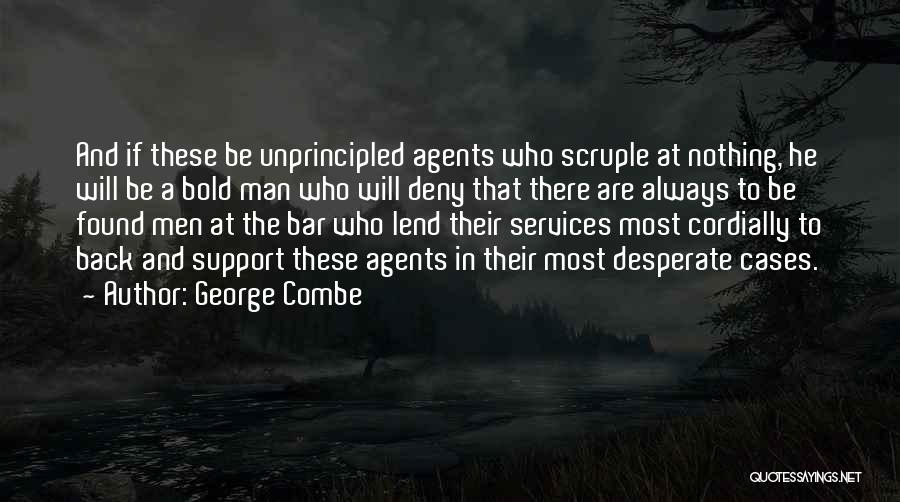 Lend Quotes By George Combe