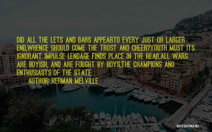 Lend Quotes By Herman Melville