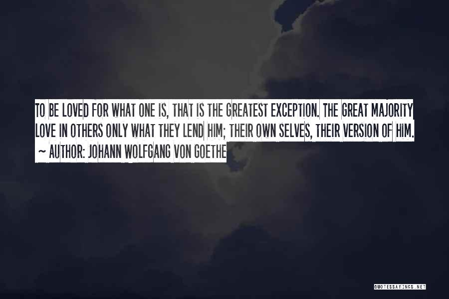 Lend Quotes By Johann Wolfgang Von Goethe