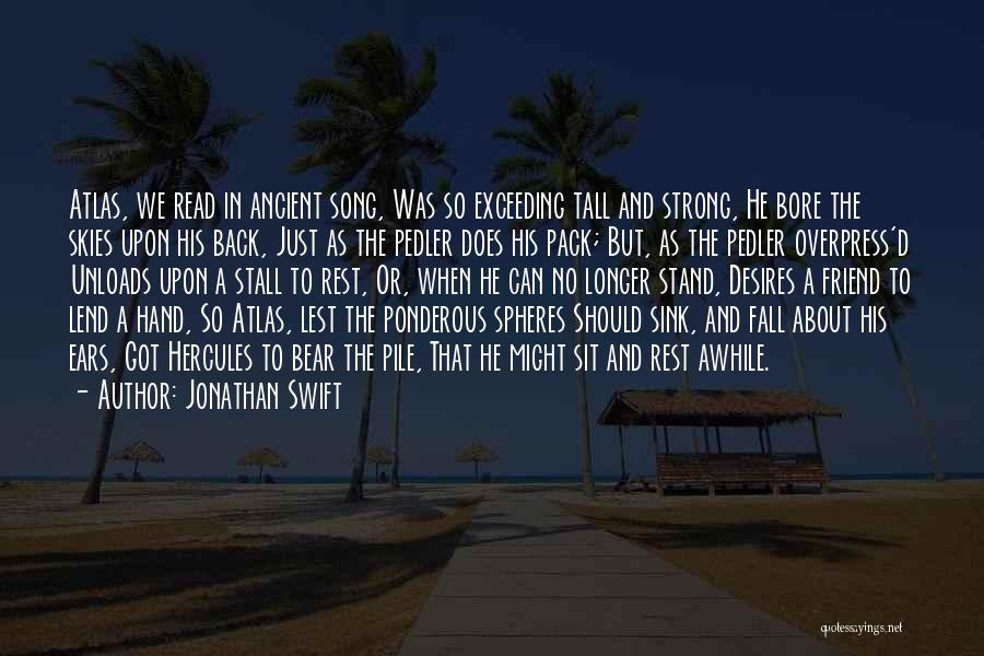 Lend Quotes By Jonathan Swift