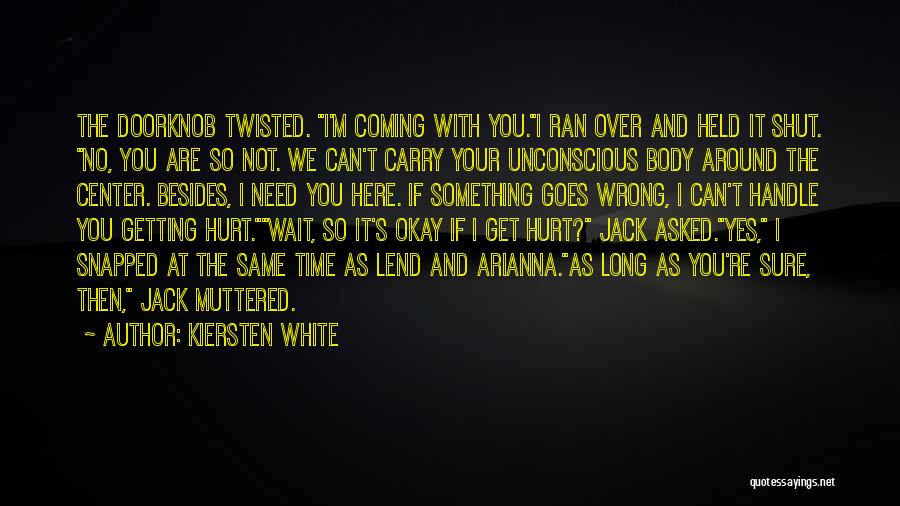 Lend Quotes By Kiersten White