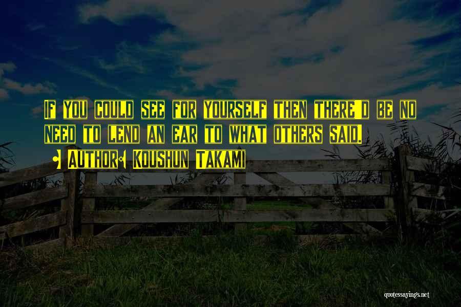 Lend Quotes By Koushun Takami