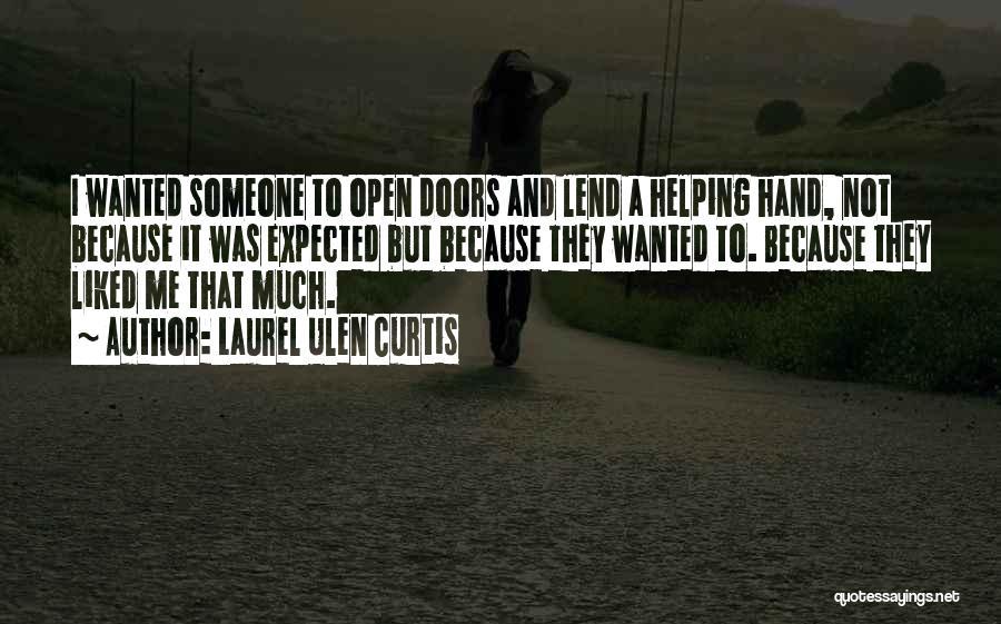 Lend Quotes By Laurel Ulen Curtis