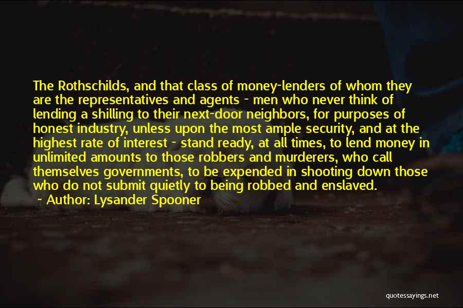 Lend Quotes By Lysander Spooner