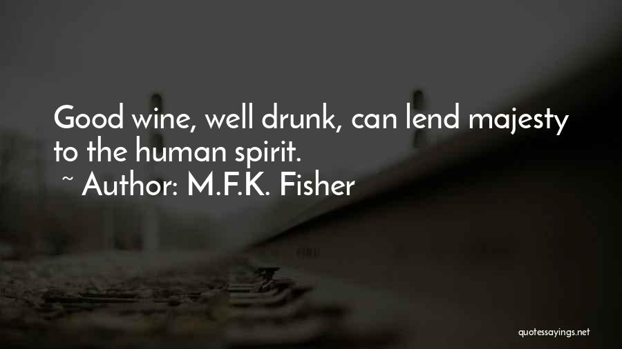 Lend Quotes By M.F.K. Fisher