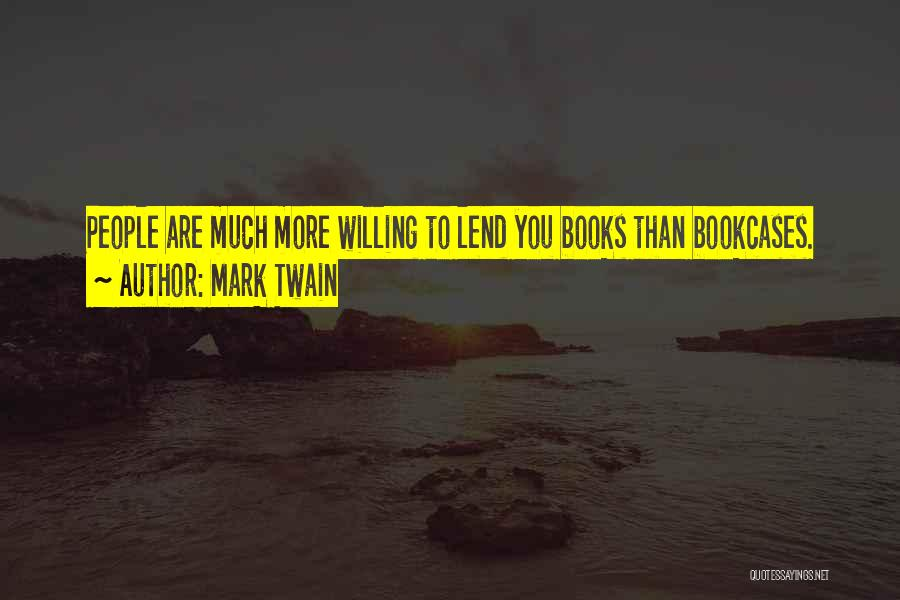 Lend Quotes By Mark Twain