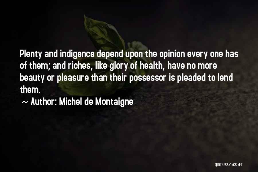 Lend Quotes By Michel De Montaigne