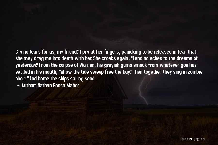 Lend Quotes By Nathan Reese Maher