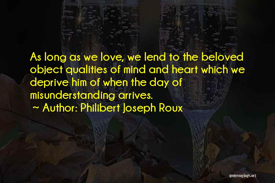 Lend Quotes By Philibert Joseph Roux