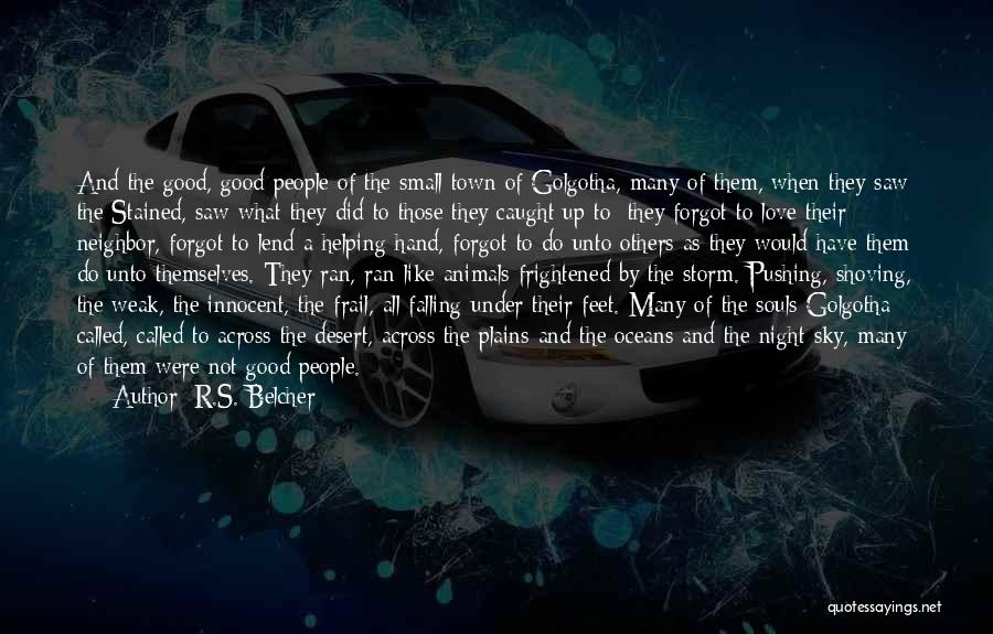 Lend Quotes By R.S. Belcher