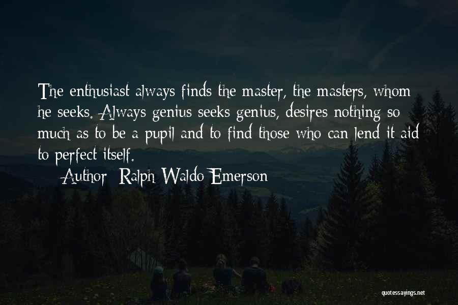 Lend Quotes By Ralph Waldo Emerson