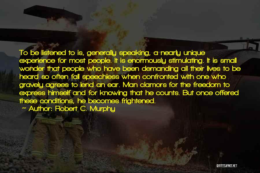 Lend Quotes By Robert C. Murphy