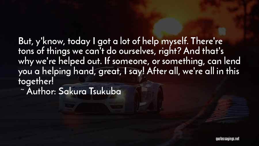 Lend Quotes By Sakura Tsukuba
