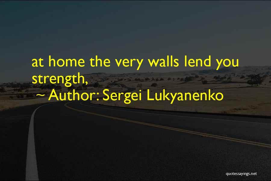 Lend Quotes By Sergei Lukyanenko
