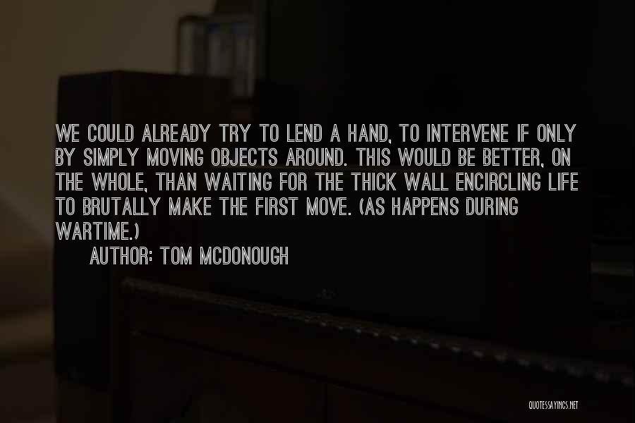 Lend Quotes By Tom McDonough