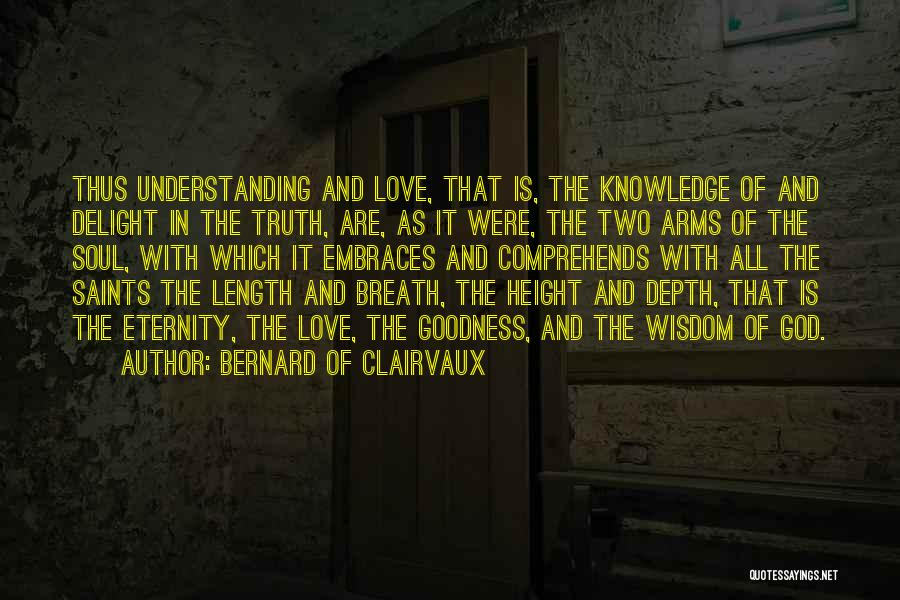 Length Quotes By Bernard Of Clairvaux