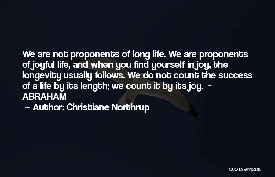Length Quotes By Christiane Northrup