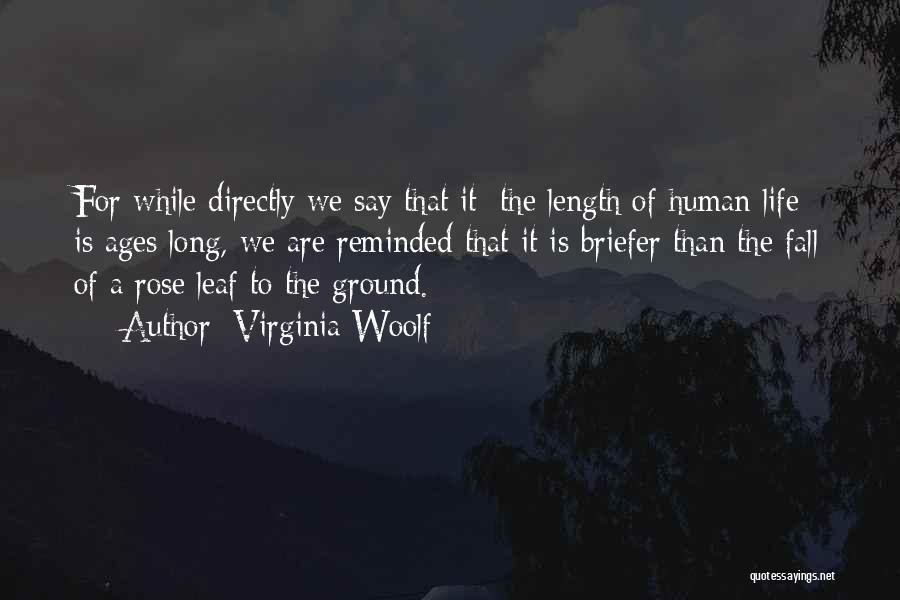 Length Quotes By Virginia Woolf