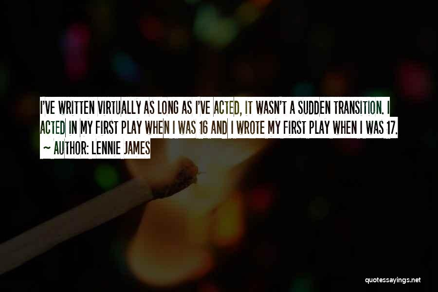 Lennie James Quotes 1353296