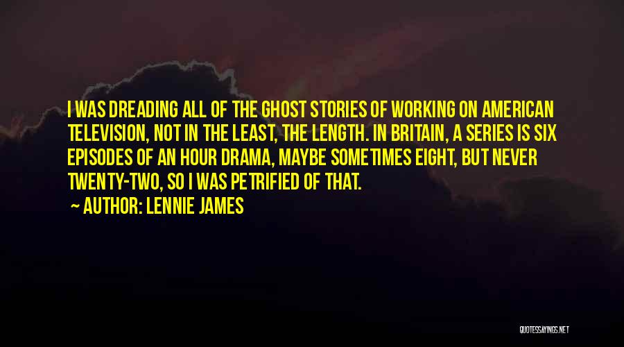 Lennie James Quotes 517273