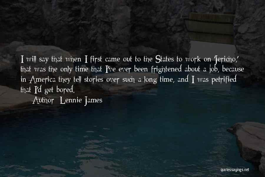 Lennie James Quotes 574412