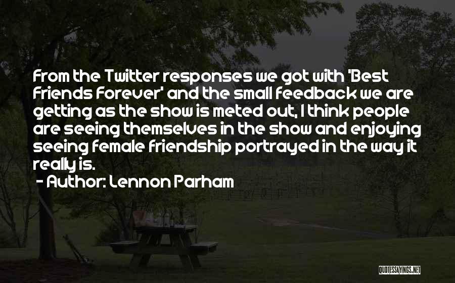 Lennon Parham Quotes 1578016