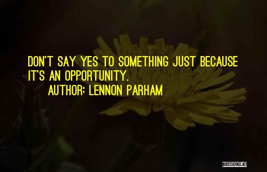 Lennon Parham Quotes 1632917