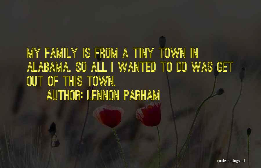 Lennon Parham Quotes 1683441